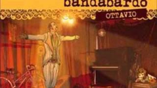 Bandabardò - Viva La Campagna