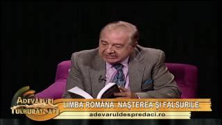 Limba română - Nașterea și falsurile istorice