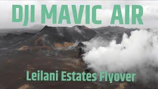 DJI Mavic Air Leilani Estates Flyover