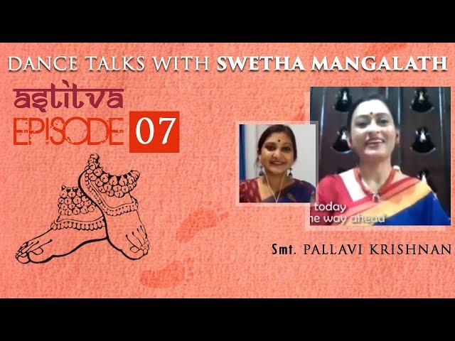 Smt. Pallavi Krishnan with Swetha Mangalath   Astitva   Episode 07