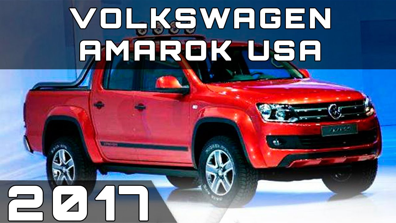 2017 VOLKSWAGEN AMAROK USA REVIEW - YouTube