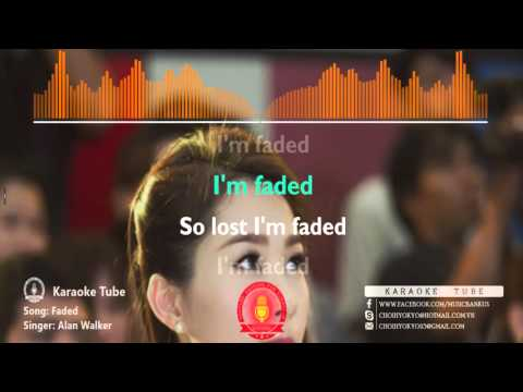 Alan Walker - Faded  - Karaoke Version [Karaoke Tube]