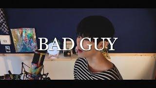 Billie Eilish - bad guy ( Cover ) видео