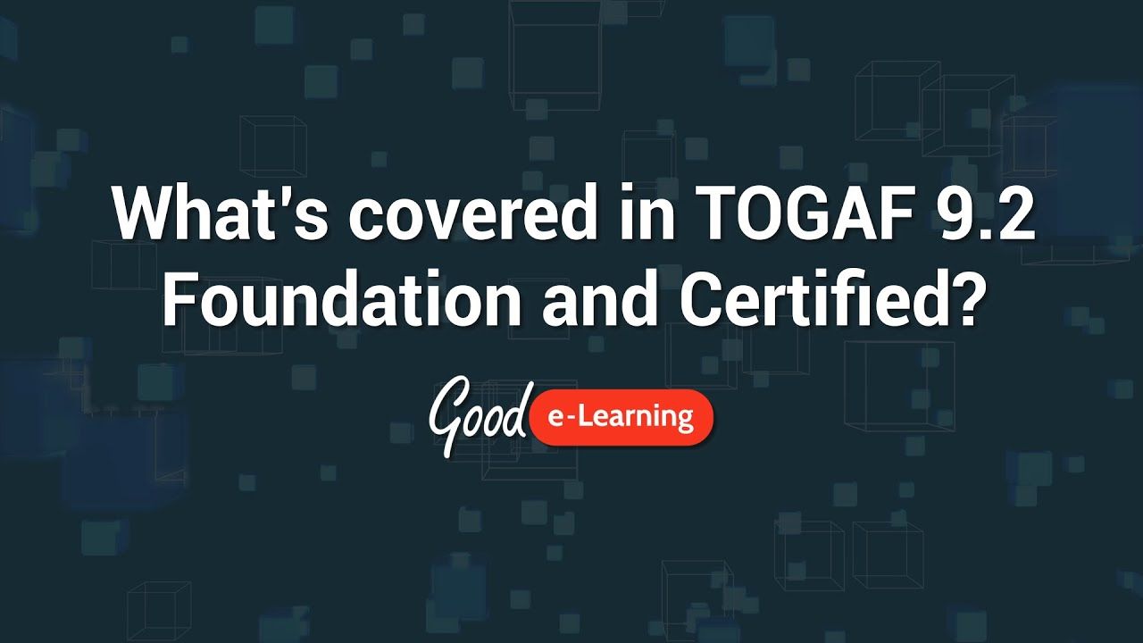 TOGAF® 9 Certified & ArchiMate® 3 Practitioner Training