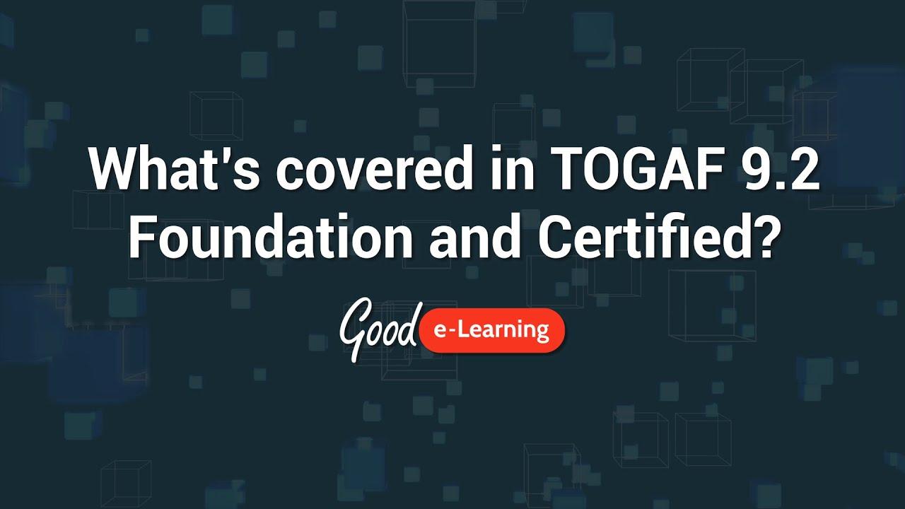 TOGAF® 9 Certified (level 1 & 2) Training