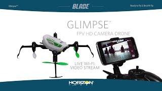 Blade® Glimpse™ FPV HD Camera Drone