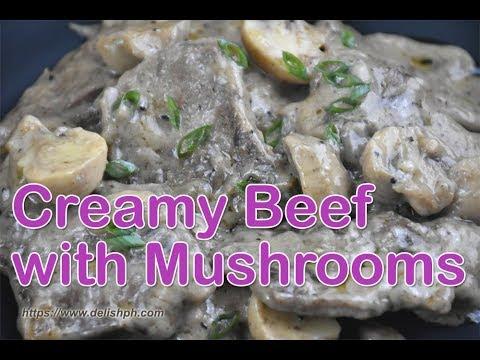 Creamy Beef With Mushrooms | Delish PH