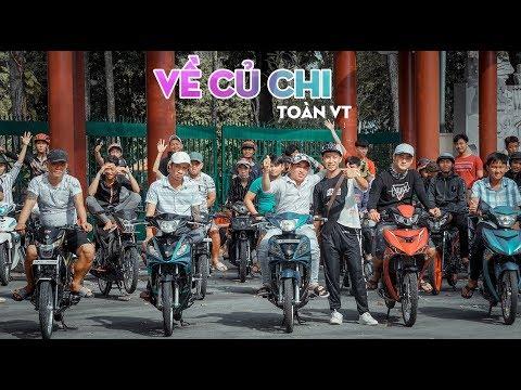 VỀ CỦ CHI - TOÀN VT   MV OFFICIAL
