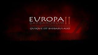 Europa Barbarorum II - Medieval 2 Livestream
