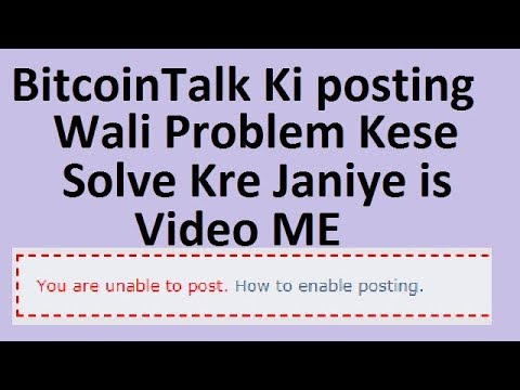 How To Solve Bitcointalk Posting Problem In Urdu-Hindi