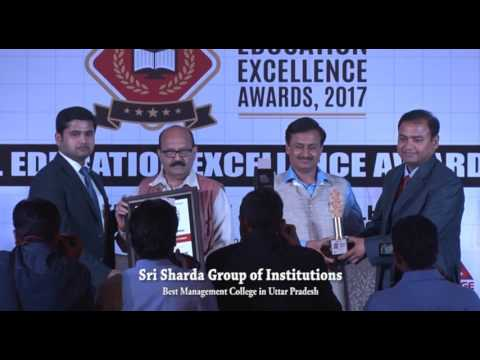 National Education Excellence Awards. 2017 - Sri Sharda Group of Institutions