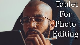 Best Tablet For Photo Editing [2019]