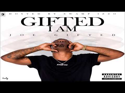 Joe Gifted - Gifted I Am [FULL MIXTAPE + DOWNLOAD LINK] [2017]