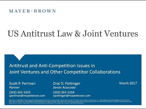 Antitrust and Anti-Competition Issues in Joint Ventures and Other Competitor Collaborations