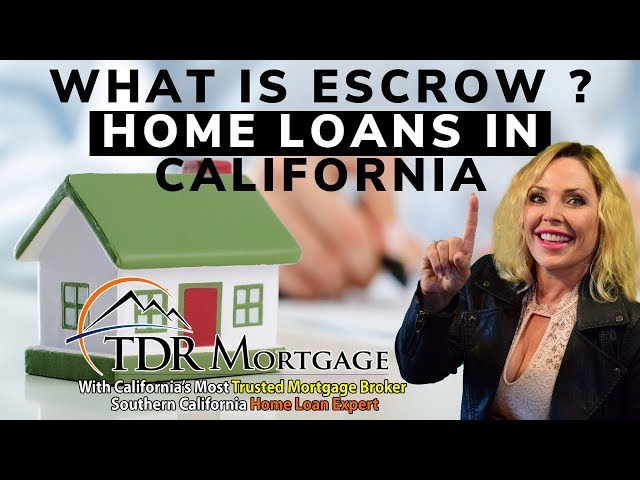 What Is Escrow ? Home Loans Upland | ontario | Rancho Cucamonga | Fontana