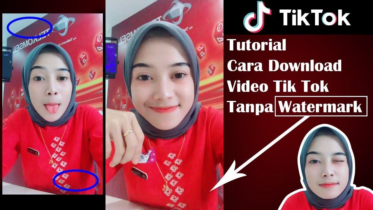 Cara Download Video Tik Tok Tanpa Watermark Tulisan Tik Tok Youtube