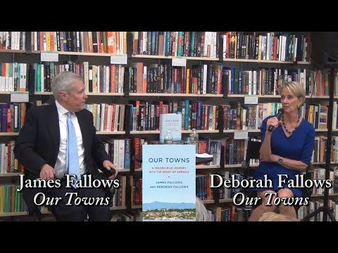 "James Fallows and  Deborah Fallows, ""Our Towns"""