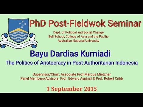 PhD Post-Fieldwork Seminar: The Politics of Aristocracy in Post-Authoritarian Indonesia