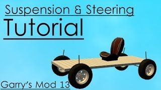 [gmod 13] Suspension & Steering Tutorial - Simple