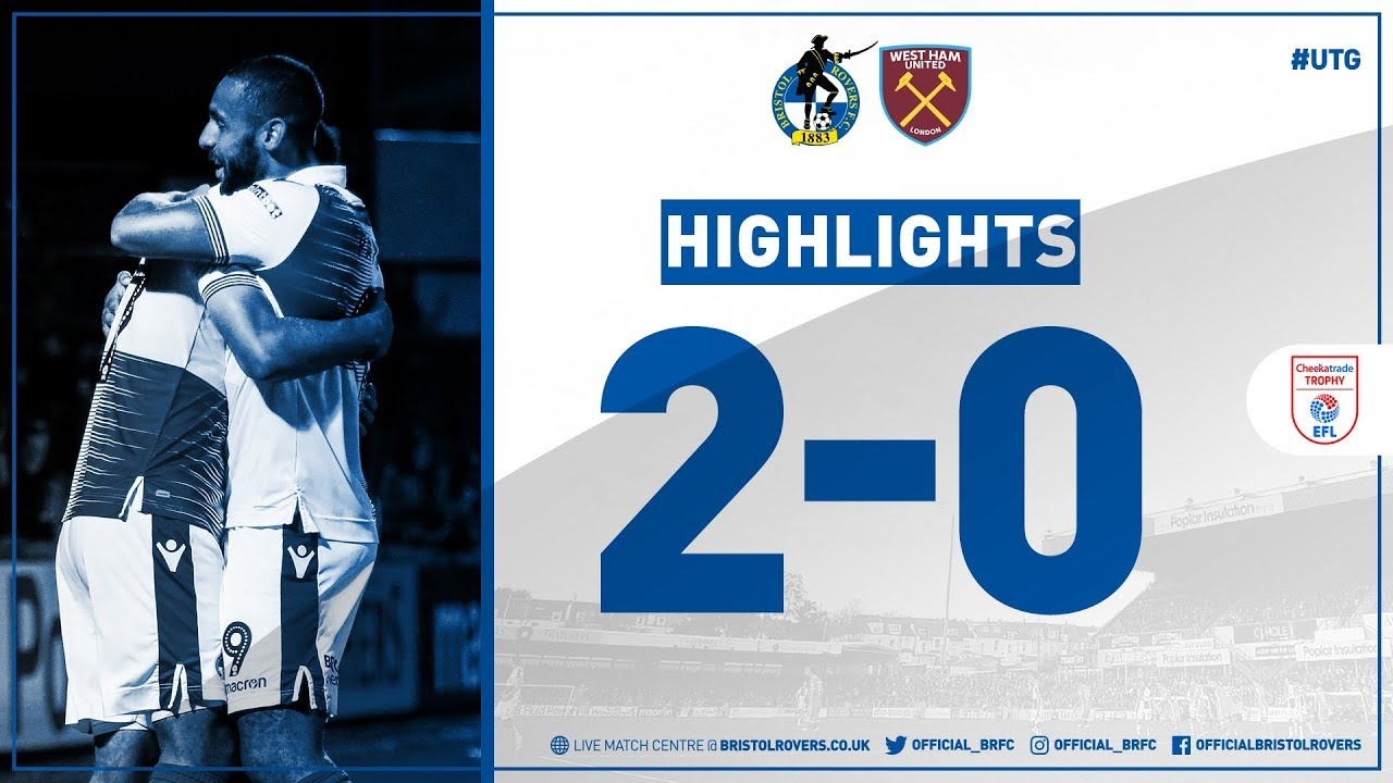 Match Highlights: Bristol Rovers 2-0 West Ham United U21