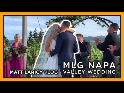 MLG Napa Valley Wedding: MLG Vlog S1 E13