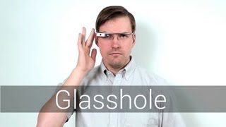 Repeat youtube video Google Glass: Don't Be A Glasshole | Mashable