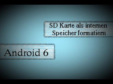 android 6 sd karte Android 6 (Marshmallow) SD Karte und internen Speicher