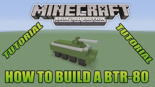 Minecraft Xbox Edition Tutorial How To Build A BTR-80