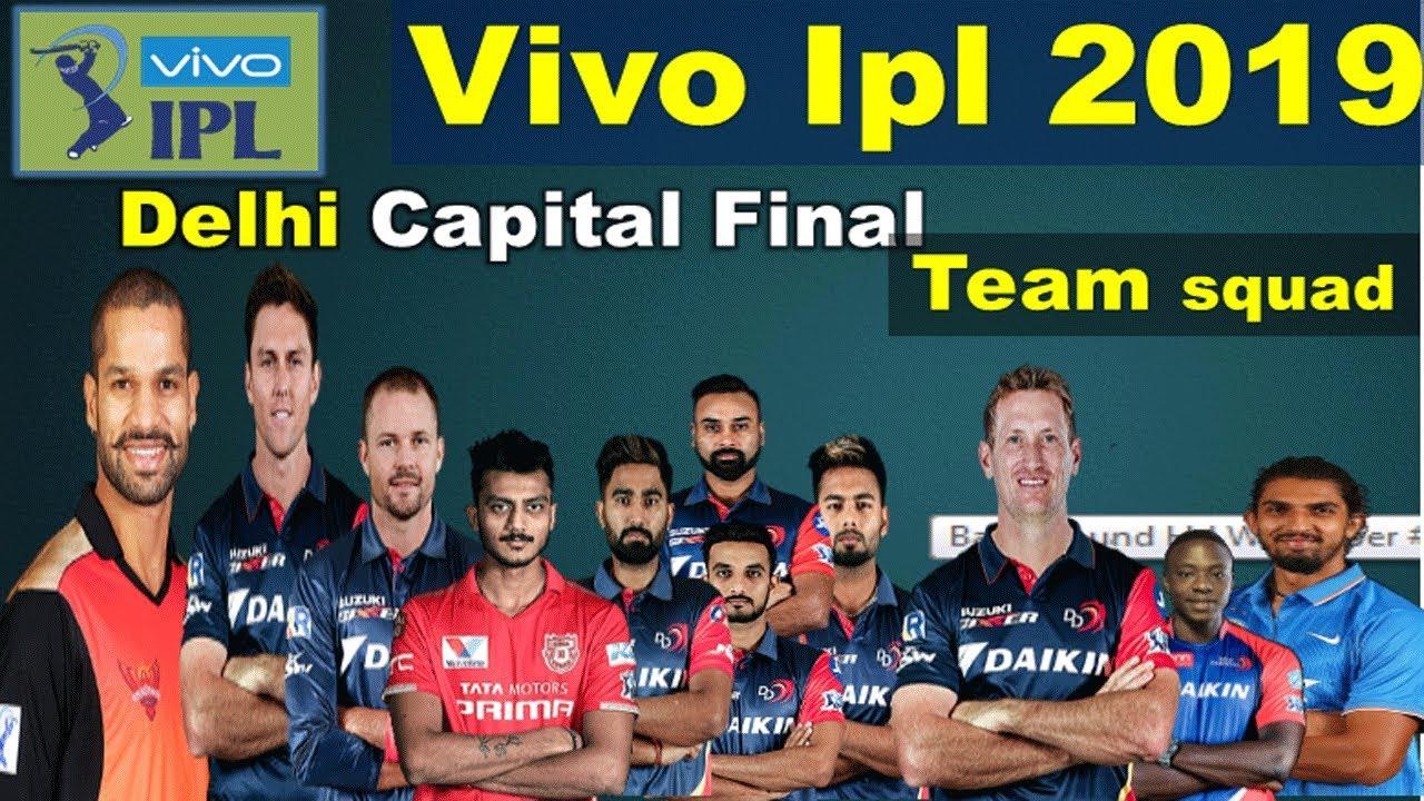 Ipl 2019 Delhi Capital Players List Delhi Capitals Final Team Squad Ipl 2019 Youtube