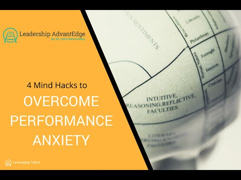 4 simple brain hacks to overcome performance anxiety