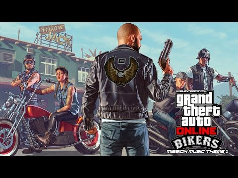 Grand Theft Auto [GTA] V/5 Online: Bikers - Mission Music Theme 1
