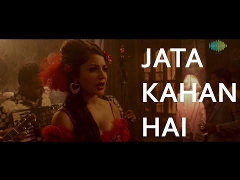 Jata Kahan Hai Deewane (Fifi) | Bombay Velvet (2015) | Amit Trivedi | Full Video Song