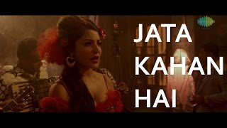 Jata Kahan Hai Deewane (Fifi) | Bombay Velvet (2015) | Amit Trivedi | Full Video Song mp3