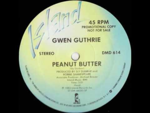 Gwen Guthrie - Peanut Butter (Original version)