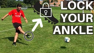 How To Practice Locking Your Ankle In Soccer