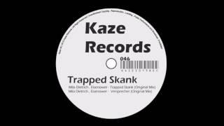 Mila Dietrich, Eisenower - Trapped Skank (Original Mix)