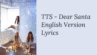 Girls' Generation TTS - Dear Santa (English Version) [Lyrics]
