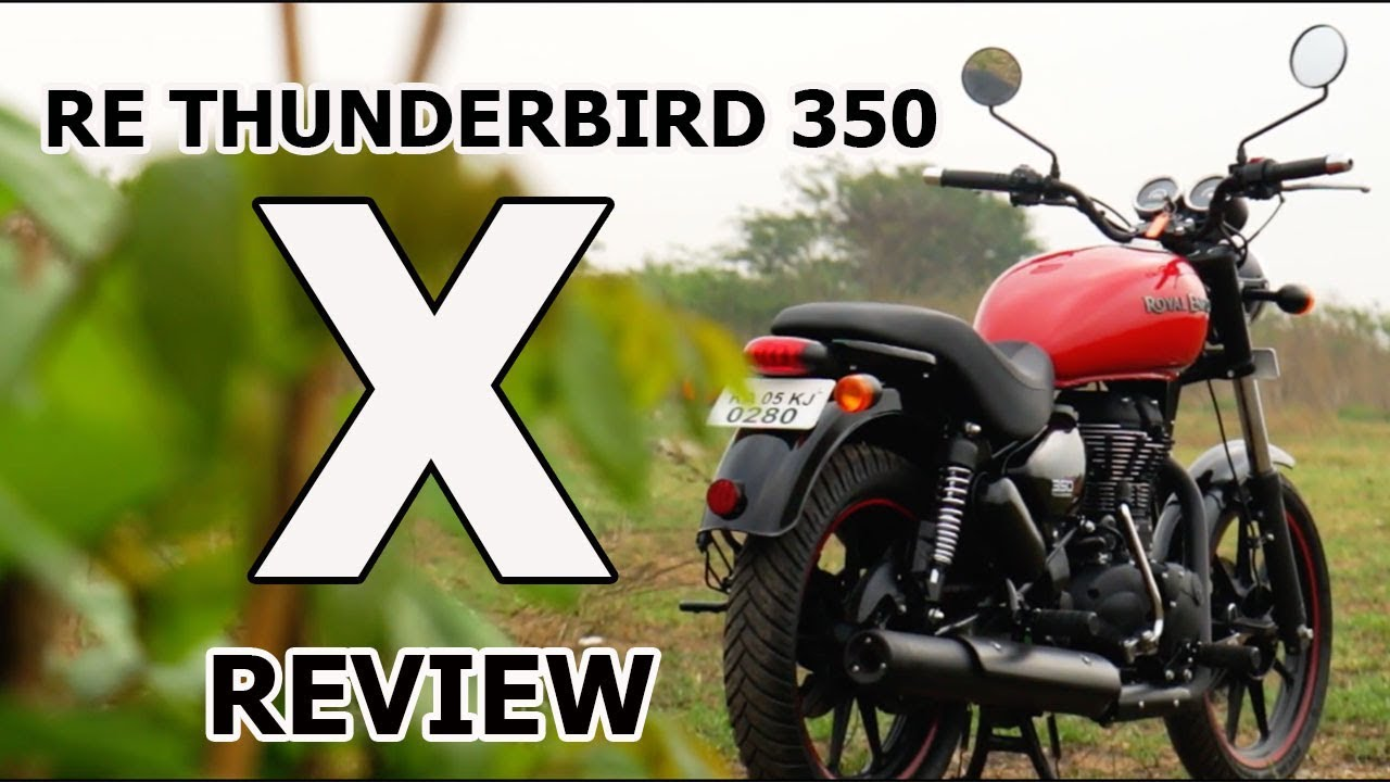 Royal Enfield Thunderbird 350x Review Most Detailed Youtube