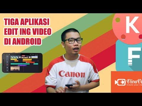 3 Aplikasi Edit Video Android Terbaik Bisa Di Pakai Untuk Video