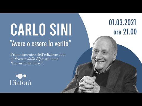 Carlo Sini - Avere o essere la verità (1.3.2021)