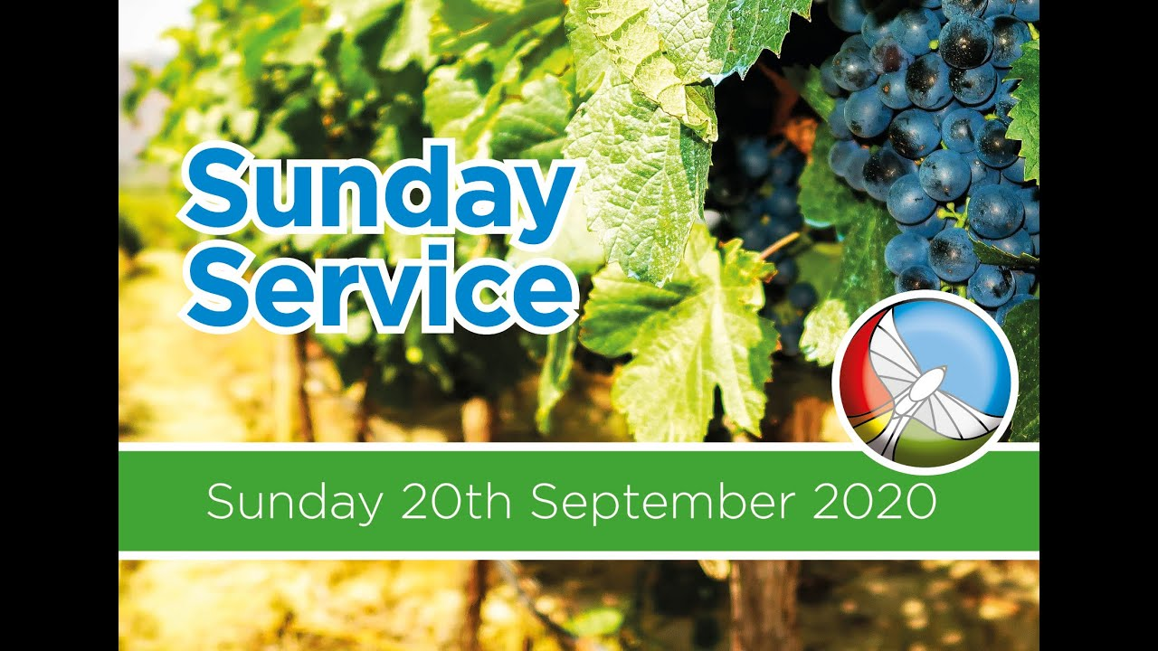 Our Online Sunday Service - Sun 20th Sept 2020