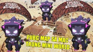 MINI GAME : PUBG MAP SA MẠC TRONG MINI WORLD ** CUỐC CHIẾN SINH TỒN ĐẶC BIỆT CỦA NOOB TEAM