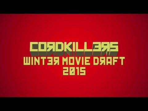 Cordkillers Winter Movie Draft 2015