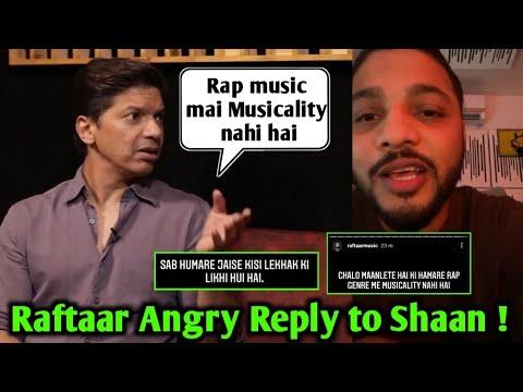 Download Raftaar Angry reply to shaan !   Shaan talking about Indian rapper & Yo Yo Honey Singh