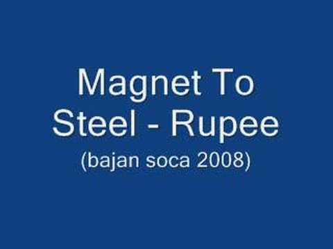 Magnet To Steel - Rupee (Barbados Soca 2008)