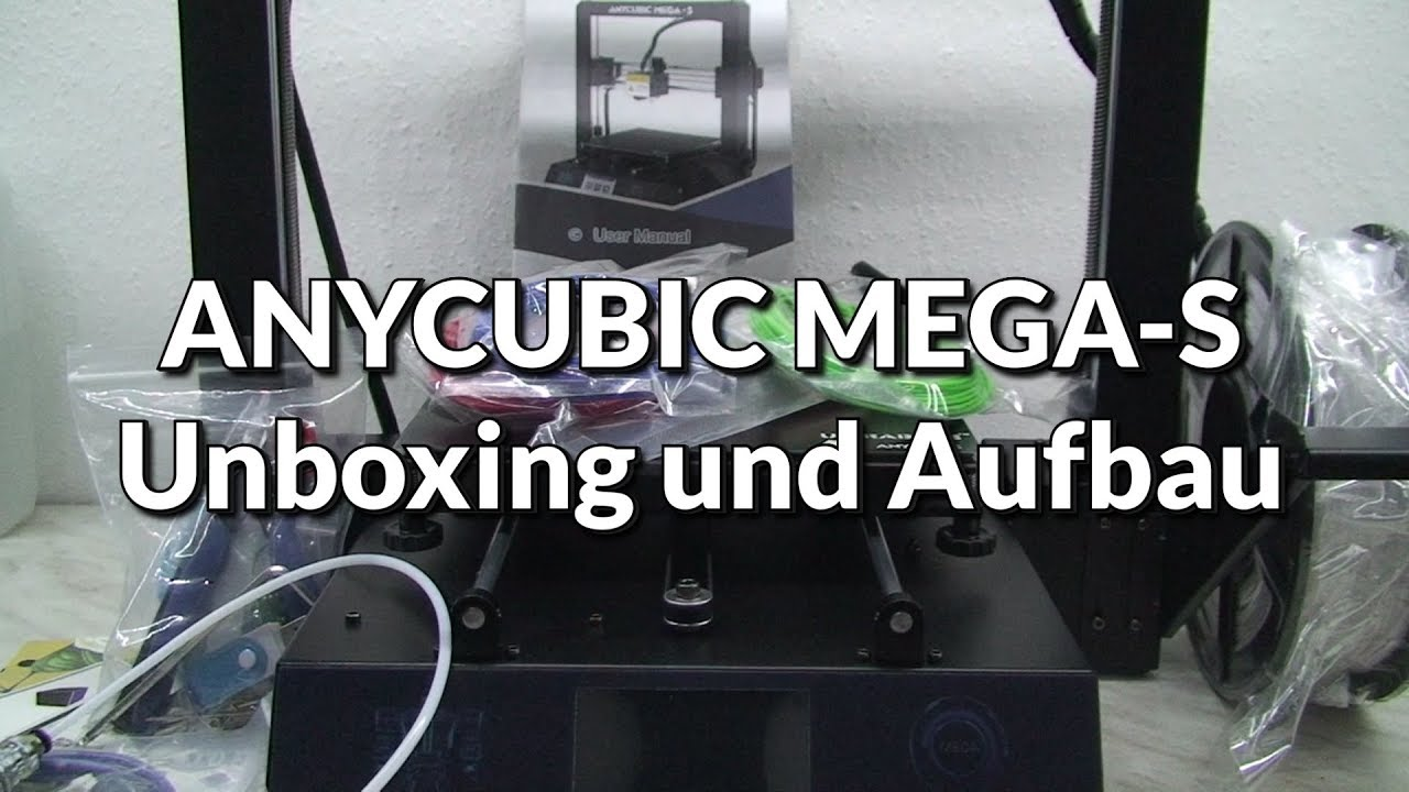 Anycubic Mega-S Unboxing