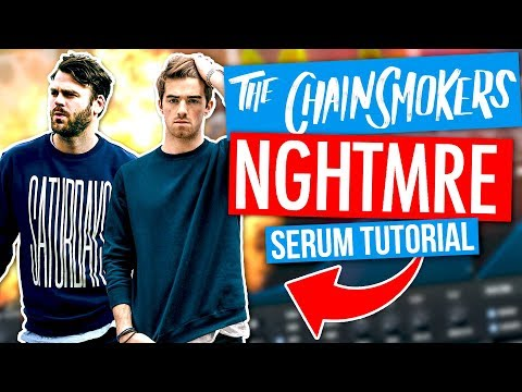 The Chainsmokers / NGHTMRE Serum Tutorial (FREE PRESET)