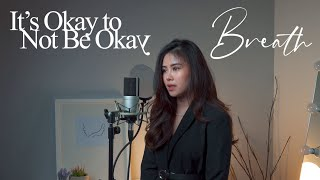 Breath (숨) - SAM KIM (샘김) - It's Okay to Not Be Okay OST (Melisa Hart COVER)