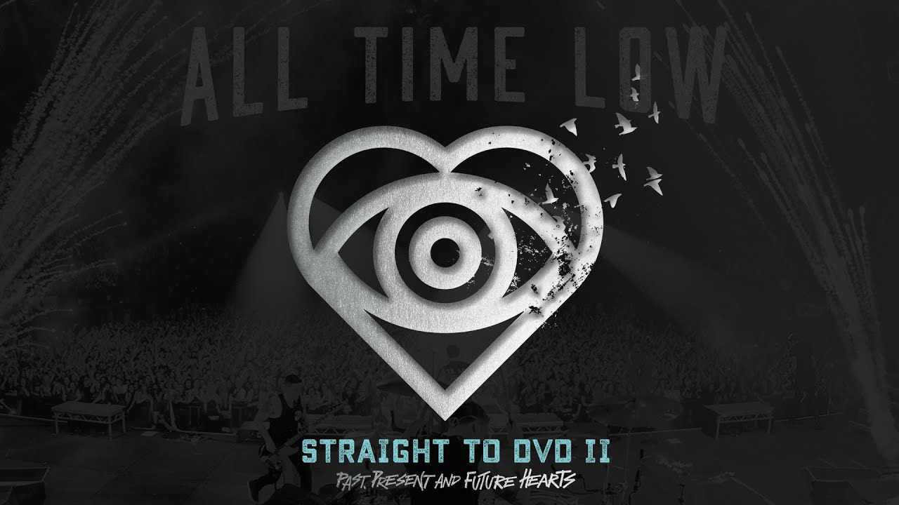 All time low straight to dvd ii teaser youtube All hd video