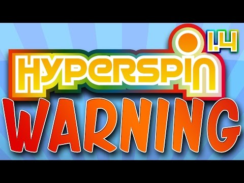 HYPERSPIN WARNING!
